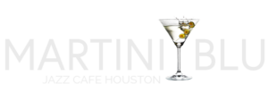 Martini Blu Houston